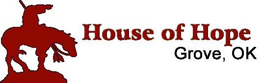 House of Hope Grove, OK